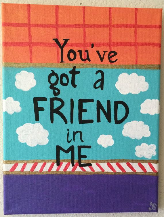 Toy Story Disney Friendship Quote Canvas | Paint parties ...