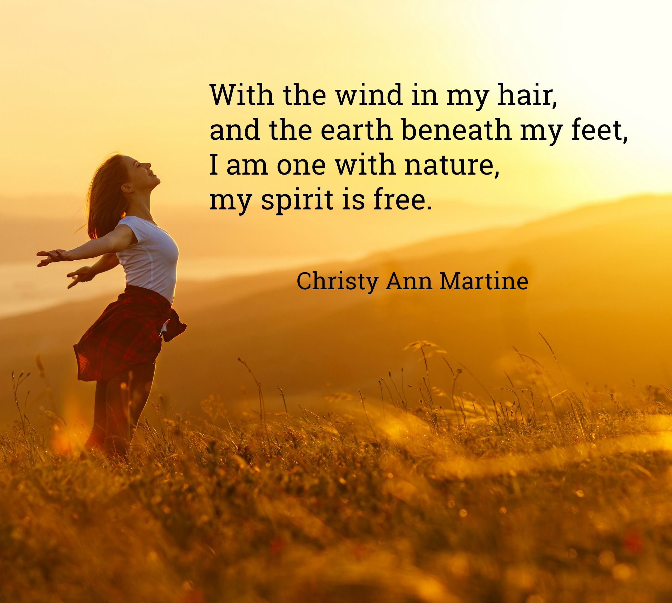 Nature Quotes Poems With The Wind In My Hair And The Earth