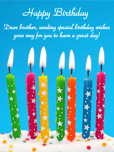 Send A Bright And Colorful Birthday Card To Your Brother That Will