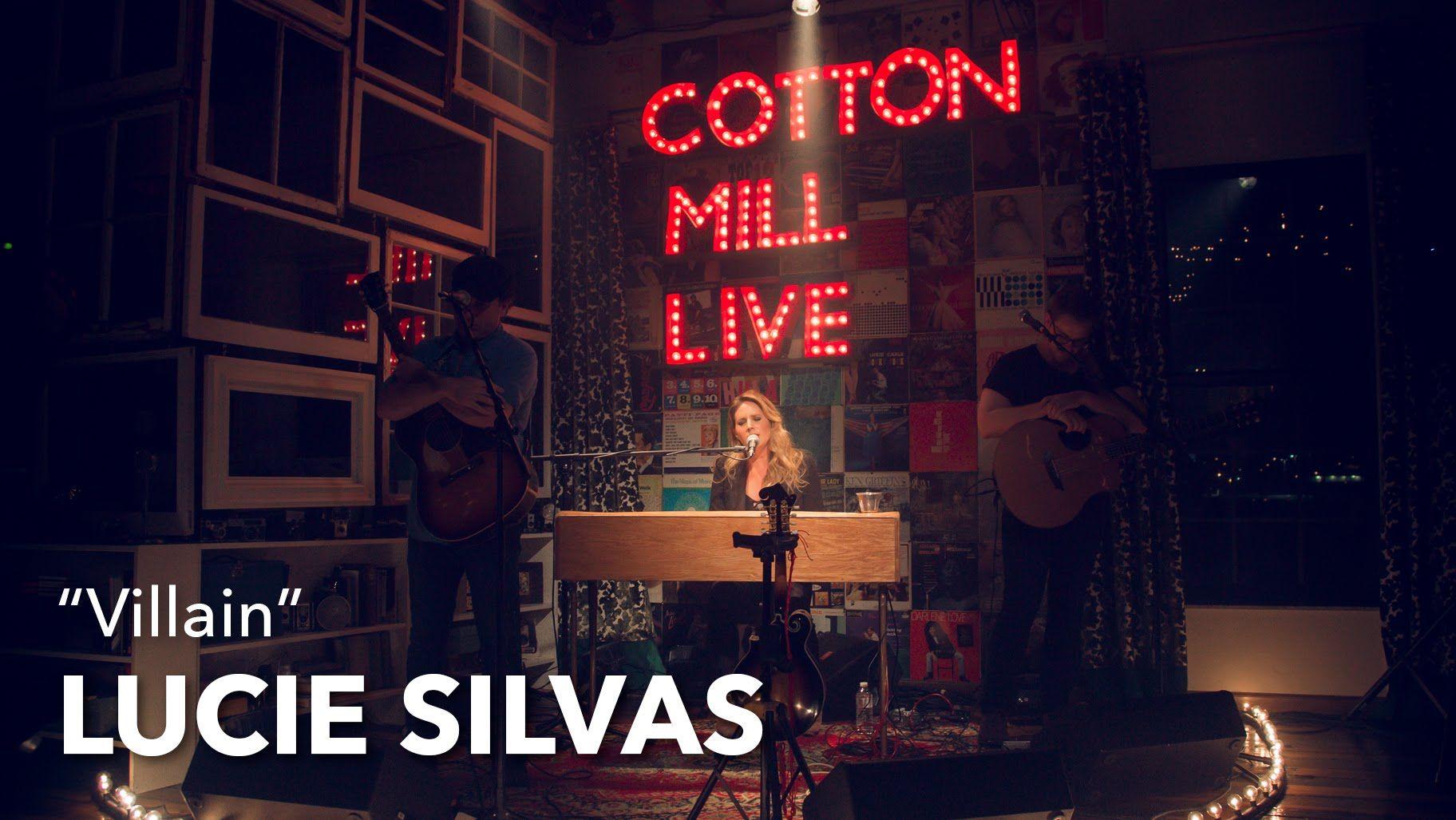 """Villain"" – Lucie Silvas – Cotton Mill Live"