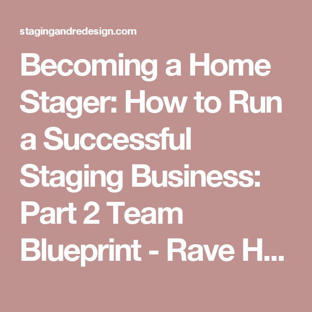 Becoming a Home Stager: How to Run a Successful Staging ...