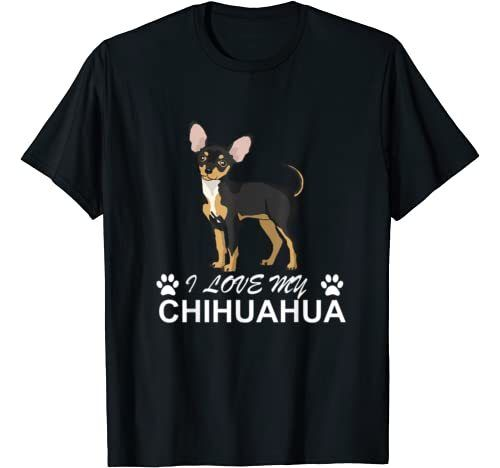 I love my Chihuahua Lover giftidea for Chiwawa Moms and Dads T-Shirt