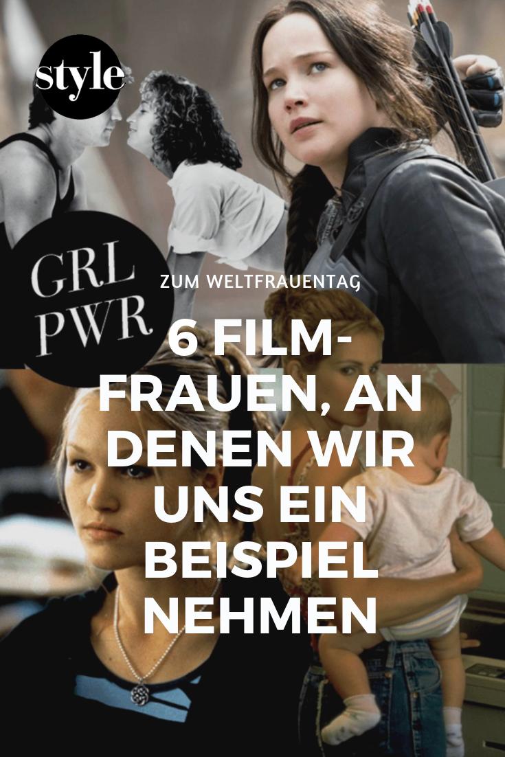 Weltfrauentag 2018 An Diesen 6 Film Frauen Nehmen Wir Uns Ein Beispiel Filme Fur Frauen Filme Weltfrauentag