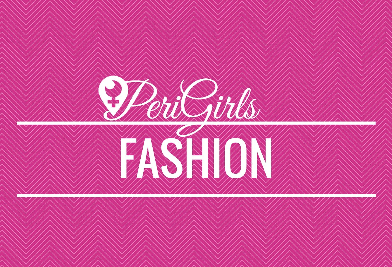 PeriGirls Fashion