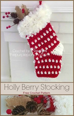 Holly Berry Stocking Free Crochet Pattern Crochet Pinterest