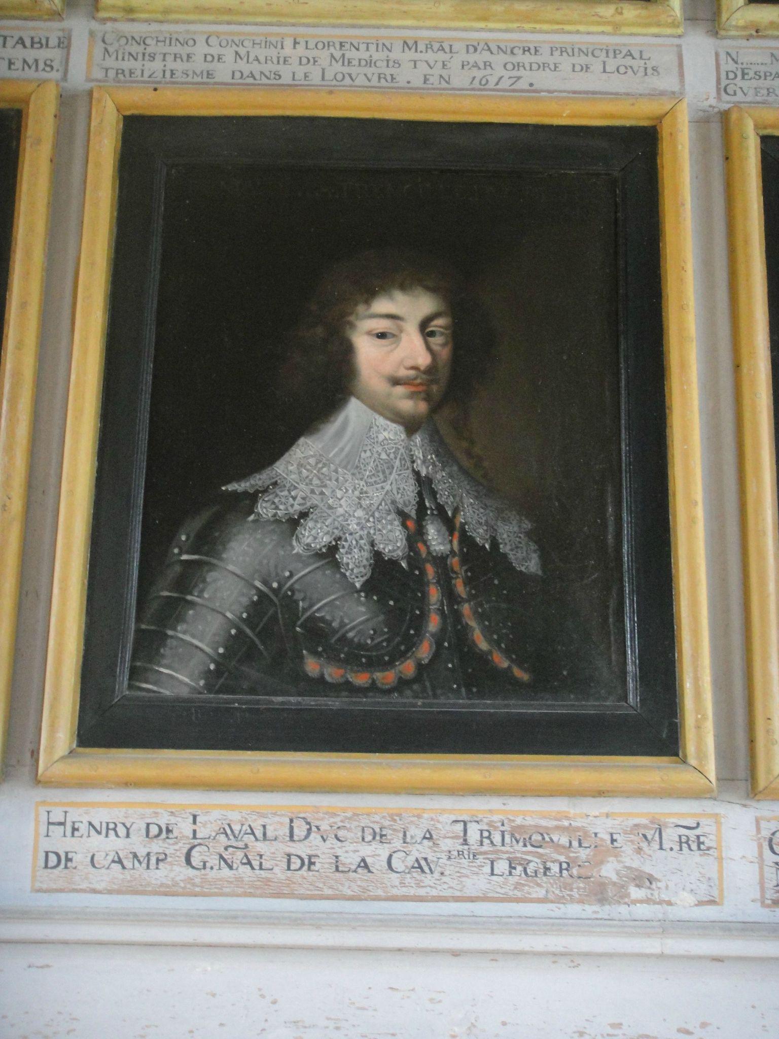 Messire Henri de Laval de La Trémoïlle, 3ème. Duc de Thouars et de La Trémoïlle, Pair de France, Prince de Talmont et de Tarente, Comte de Laval (1598-1674).