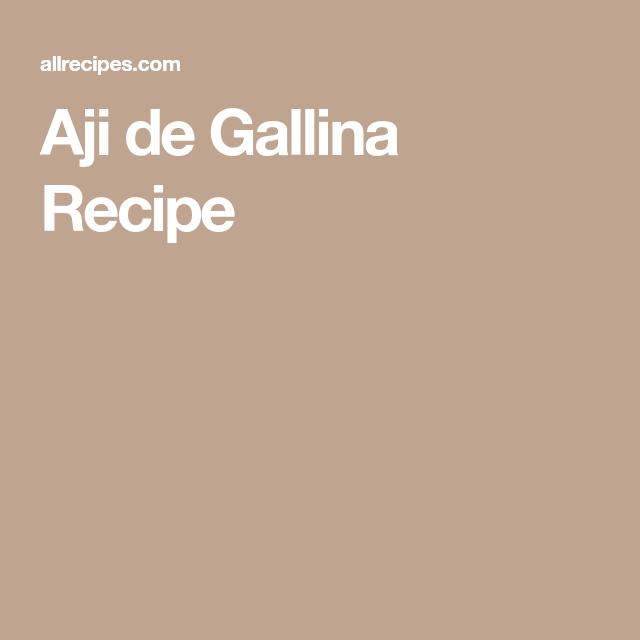 Aji De Gallina Recipe, Aji Recipe