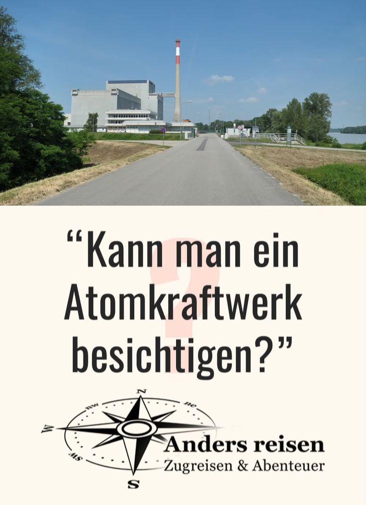 Atomkraftwerk Besichtigen