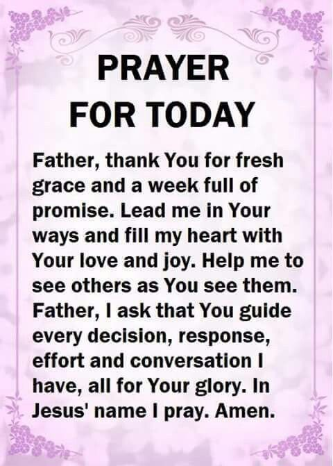 Pin by Lilia Soriano on PRAYER | Prayer for today, Good morning
