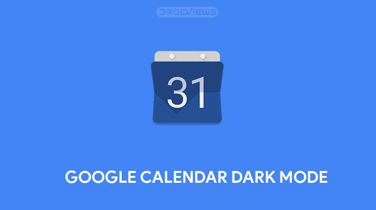 How To Enable Dark Mode In Google Calendar Google Calendar