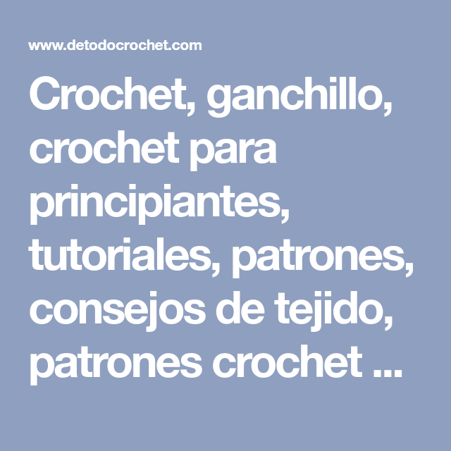 Todo crochet   A crochet o ganchillo, tricotin con hilo   Pinterest ...
