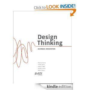 Design Thinking: Business Innovation: BeatriZ Russo, Brenda Lucena, Isabel Adler, Ysmar Vianna, Mauricio Vianna, Bruno Murtinho: Amazon.com: Books