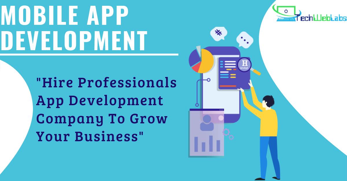 MobileApp Development Company Hire Professionals
