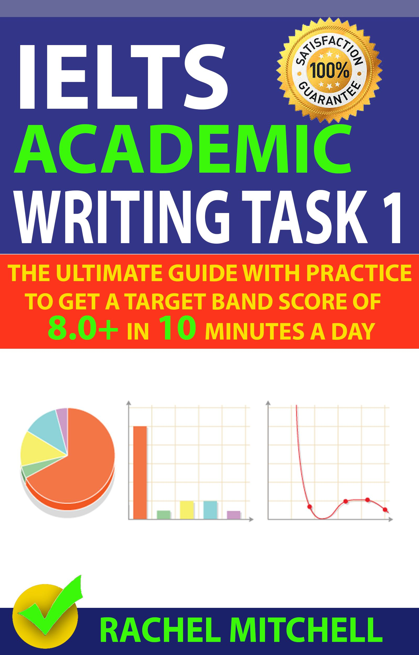 Ielts Academic Writing Task 1 The Ultimate Guide With Practice To