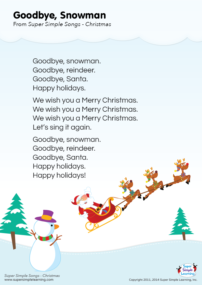 Free Goodbye Snowman Lyrics Poster From Super Simple Learning Preschool Songs Christmas Songs For Toddlers Songs