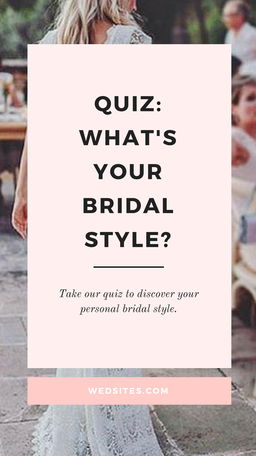 What's your Bridal Style? ♥ Take The Quiz and Find Out Now! | Wedding dress quiz, Bridal style ...