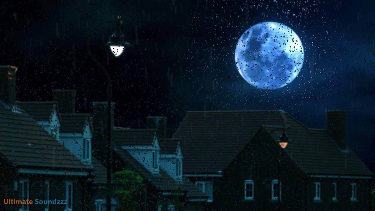 Perfect Gentle Night Rain Sounds Sleep Or Study To Rain Falling Amb Sound Of Rain Night Rain Sound Sleep