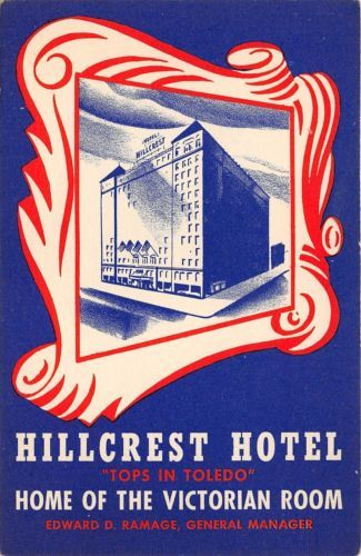 Hillcrest Hotel And Victorian Room Restaurant In Toledo Ohio Vintage Postcard Building Has
