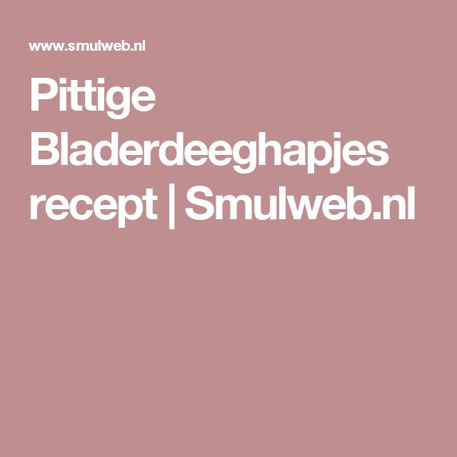 Pittige Bladerdeeghapjes recept | Smulweb.nl