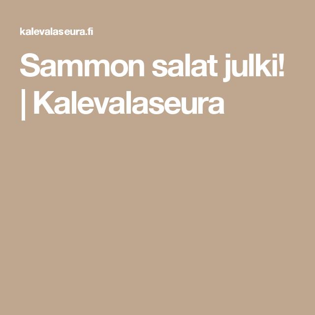 Sammon salat julki!   Kalevalaseura