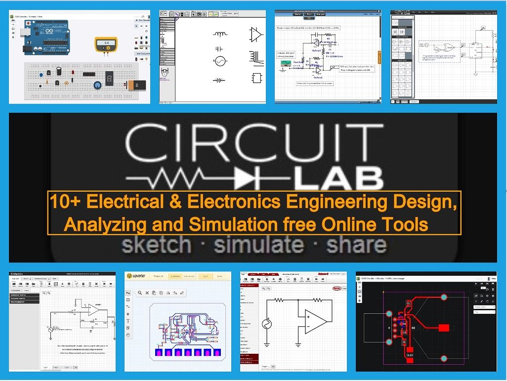 10 Online Ee Circuit Design Simulation Tools Software Electronic Engineering Electronic Technician Electronics Basics