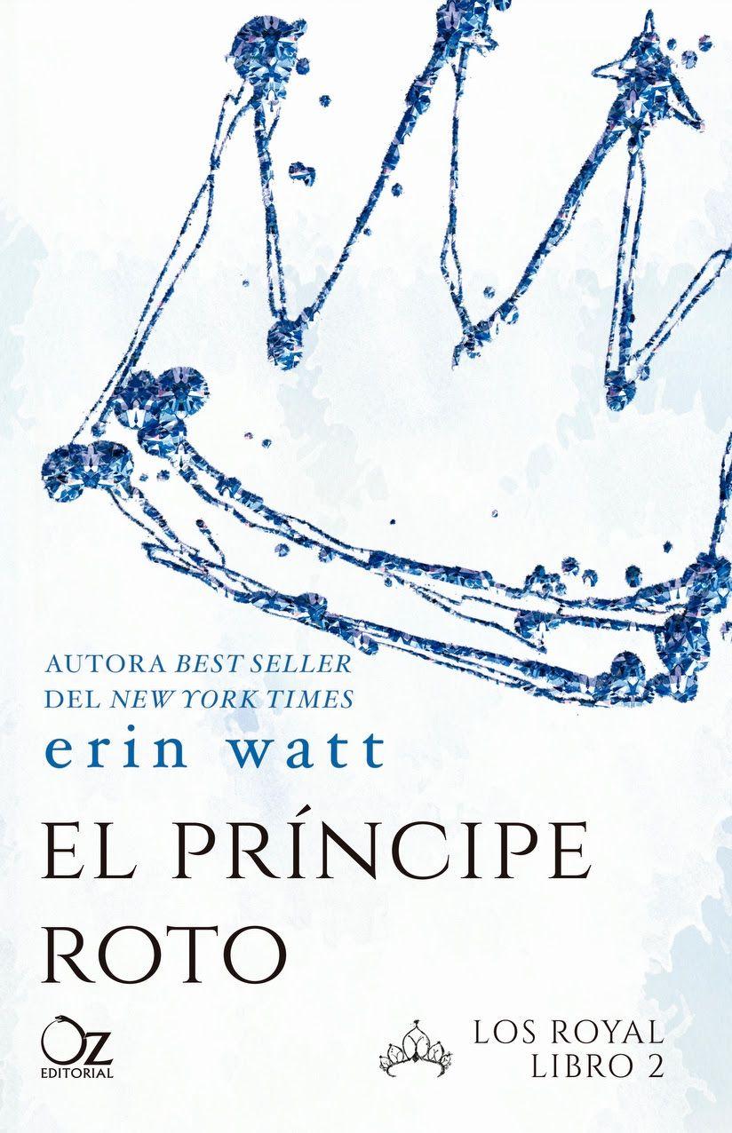 El príncipe roto, Erin Watt: