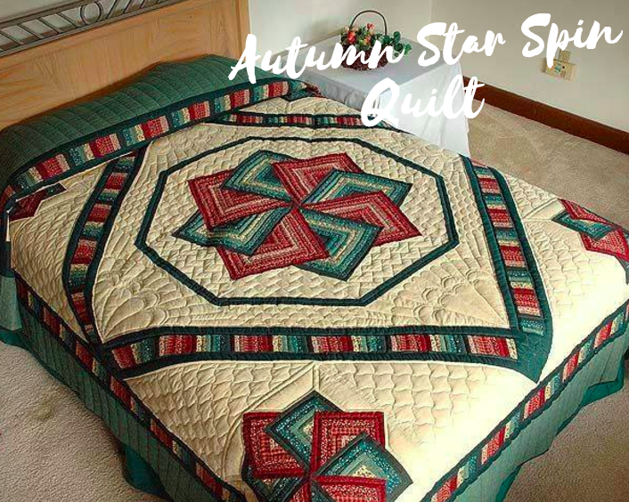 Autumn Star Spin Quilt Directions Pdf Star Quilt