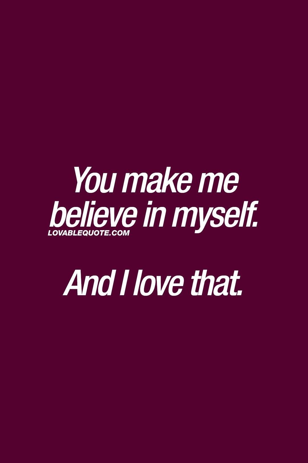 Pin By Farida On Couples Quotes Make Me Happy Quotes Believe In Me Quotes You And Me Quotes