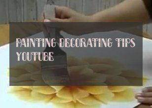 painting decorating tips youtube
