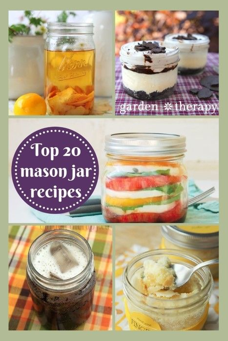 Mason Jar Recipes: Awesome Food in Jars - Garden Therapy