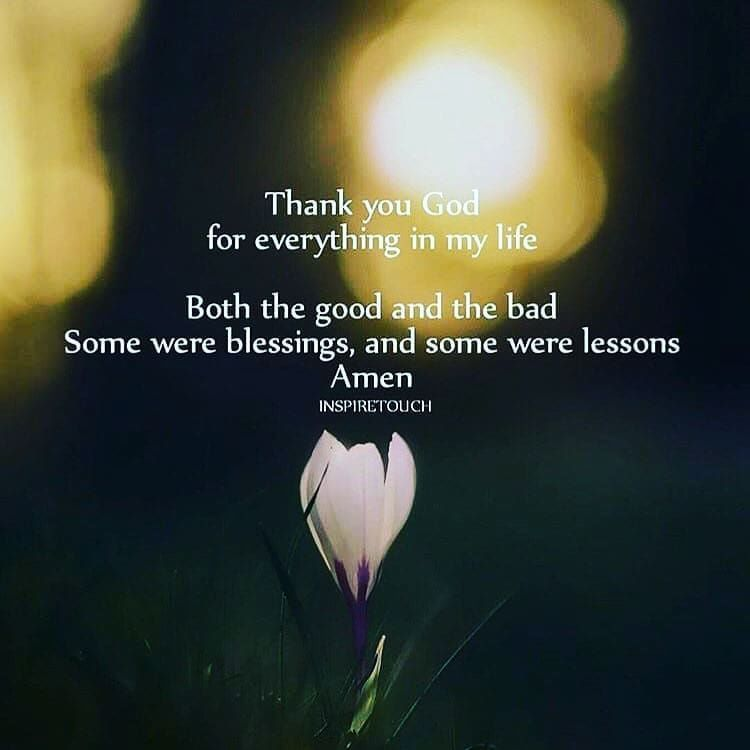 Thank You God For Everything In My Life Life Quotes Quotes Quote