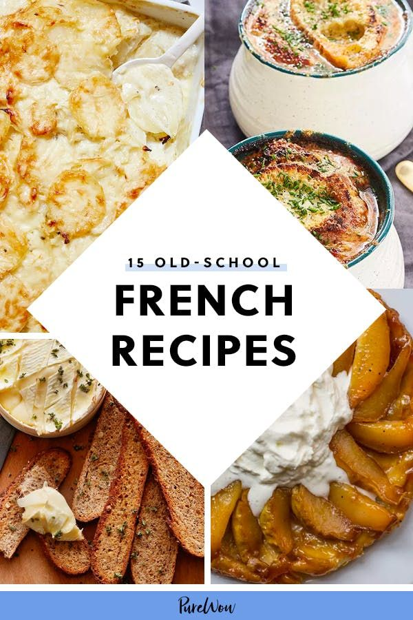 15 Old-School French Recipes Your Grandma Used to Make 15 Old-School French Recipes Your Grandma Used to Make