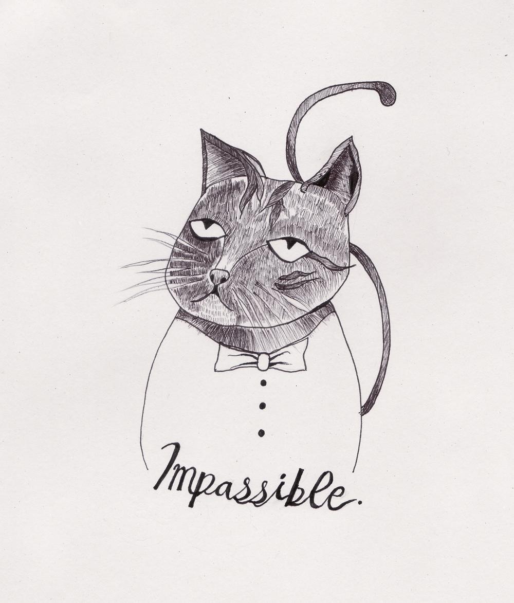 B. I'm impassible