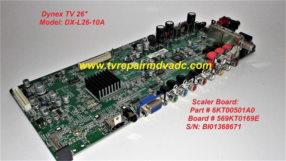 Dynex DX-L26-10A  Scaler Board: 6KT00501A0 / Tested 100