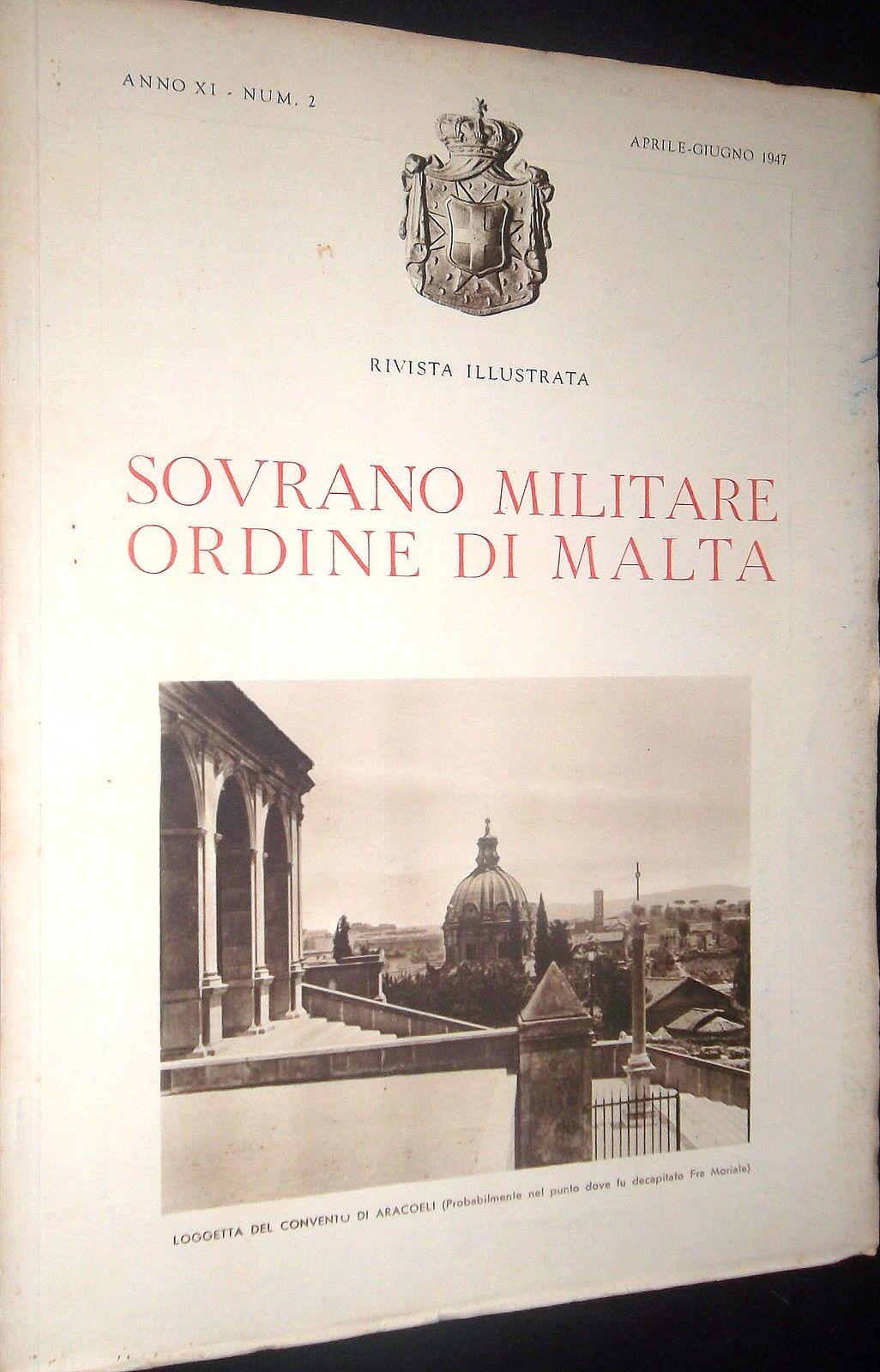 Rivista Illustrata - Aprile-Giugno 1947. #OrderofMalta #SMOM