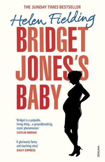 Bridget Jones's Baby ebook by Helen Fielding - Rakuten Kobo