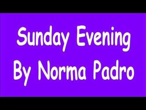 Sunday Evening By Norma Padro