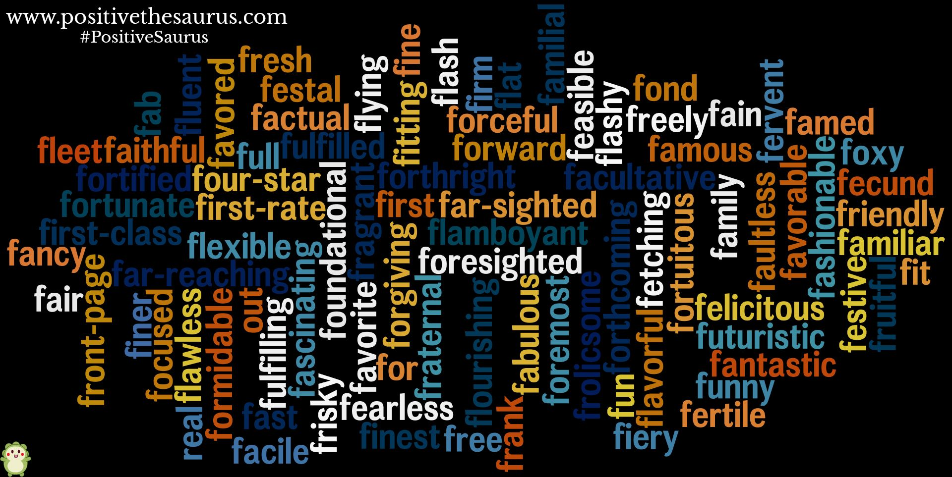 Positive Adjectives Starting With F. Have A Fabulously Good Day :)  Www.positivethesaurus  Good Adjectives For Resume