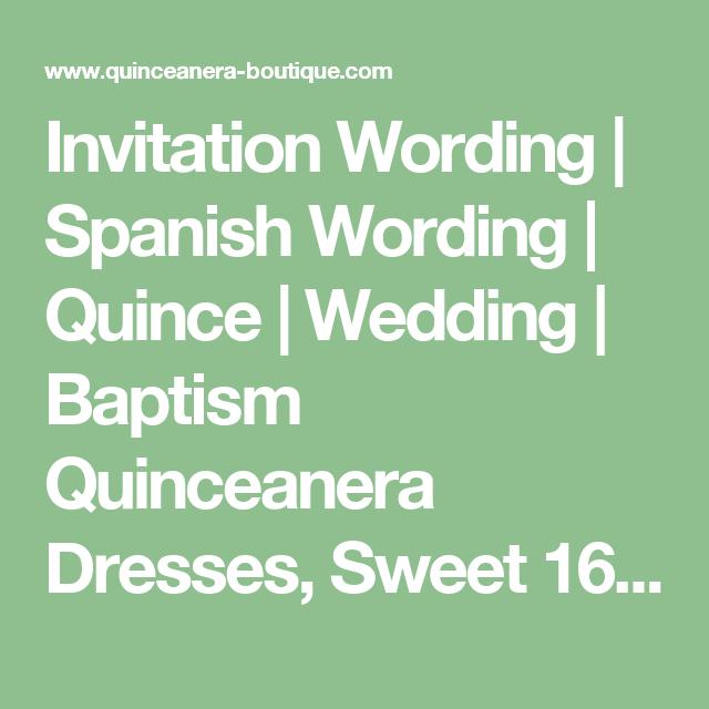 Invitation wording spanish wording quince wedding baptism invitation wording spanish wording quince wedding baptism quinceanera dresses sweet 16 stopboris Choice Image