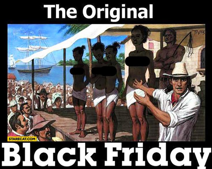The Original Black Friday Sale Of Black Origin Of Black Friday History History Facts