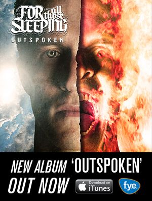 For All Those Sleeping S New Album Outspoken Is Out Now Grab It