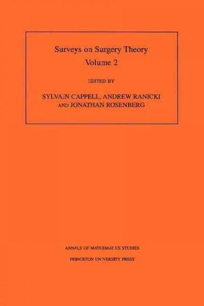 Surveys on Surgery Theory: Papers, Dedicated to C.t.c. Wall