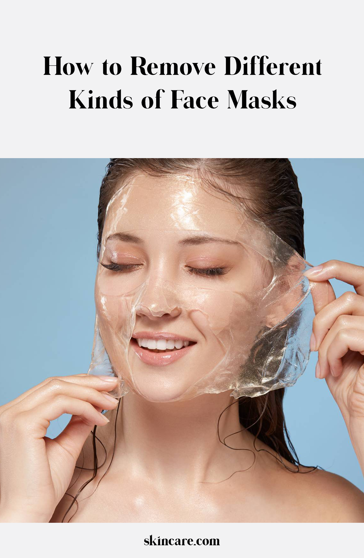 How to Remove Different Kinds of Face Masks Sephora face
