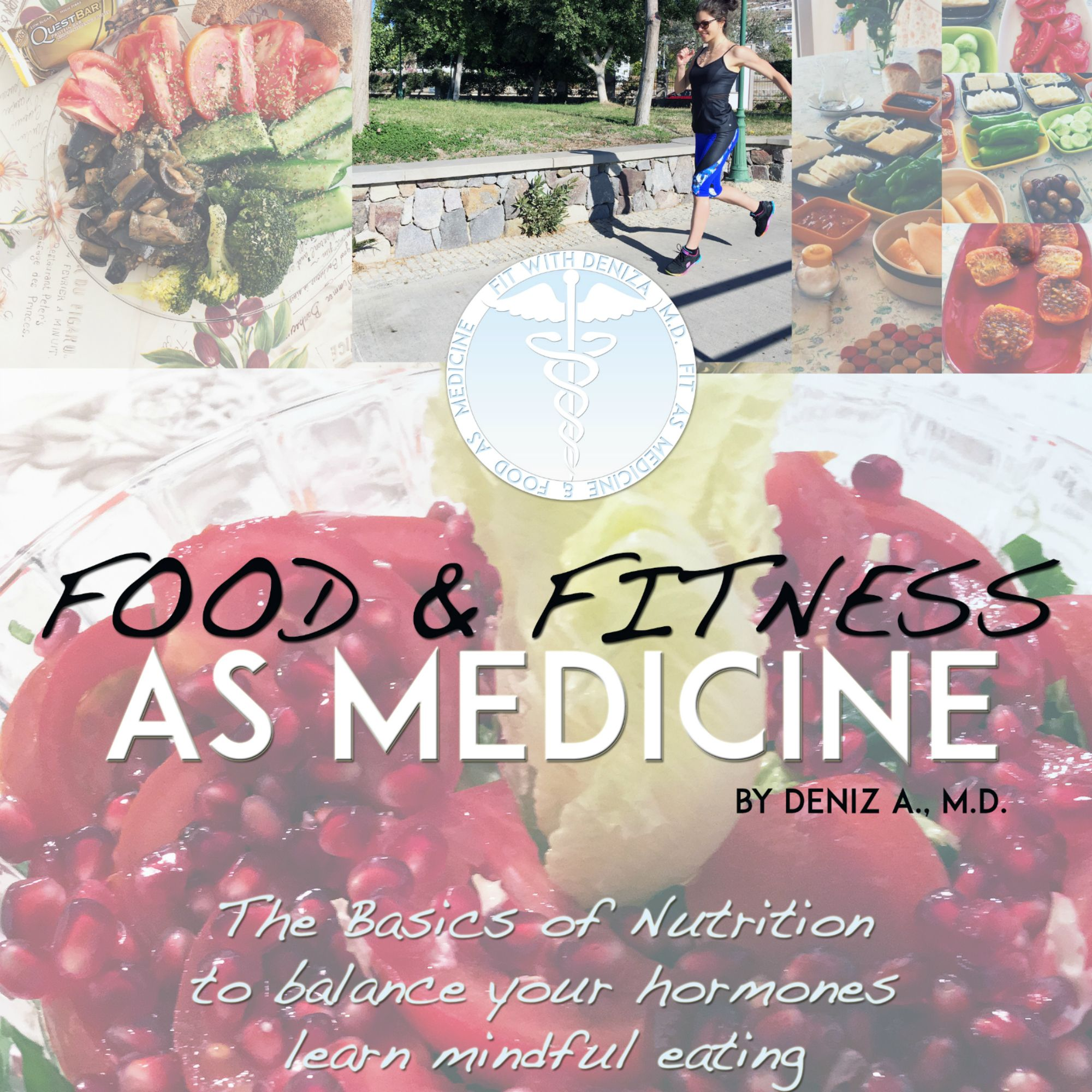 Fitness as Medicine - The basics of fitness and nutrition