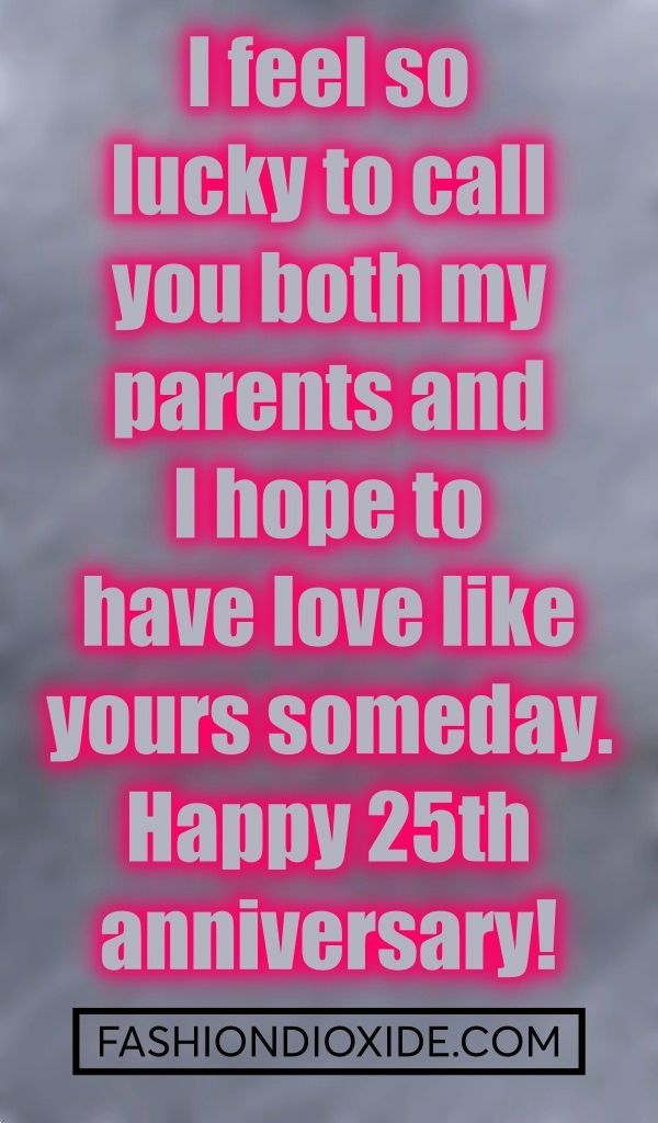 40 Original 25th Marriage Anniversary Quotes For Parents Quotes