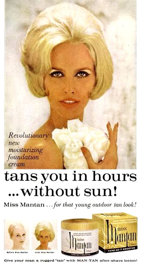 1960s artificial tanning solution  and it was awful orange looking and streaked!  Ugh