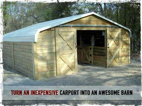 Turn An Inexpensive Carport Into An Awesome Barn Diy