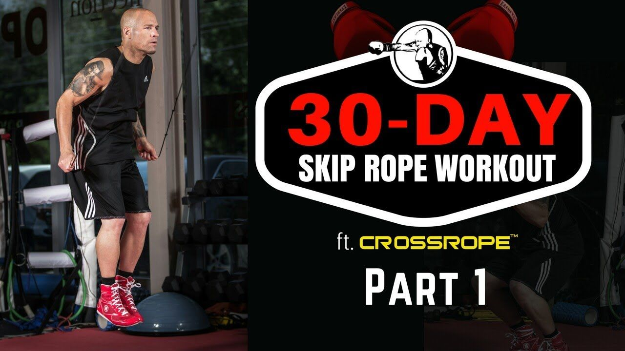 Learn To Skip Rope In 30 Days Ft Crossrope Days 1 10 Youtube Skipping Rope Workout Days Cardio Kickboxing