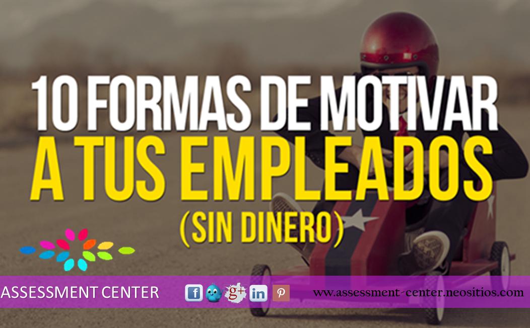 """Crecimiento vertical y horizontal. """"10 Formas de Motivar a tus Empleados (Sin dinero)"""" #CienciaAdministrativa #TipsLaborales #AssessmentCenter #Emprendedores"""