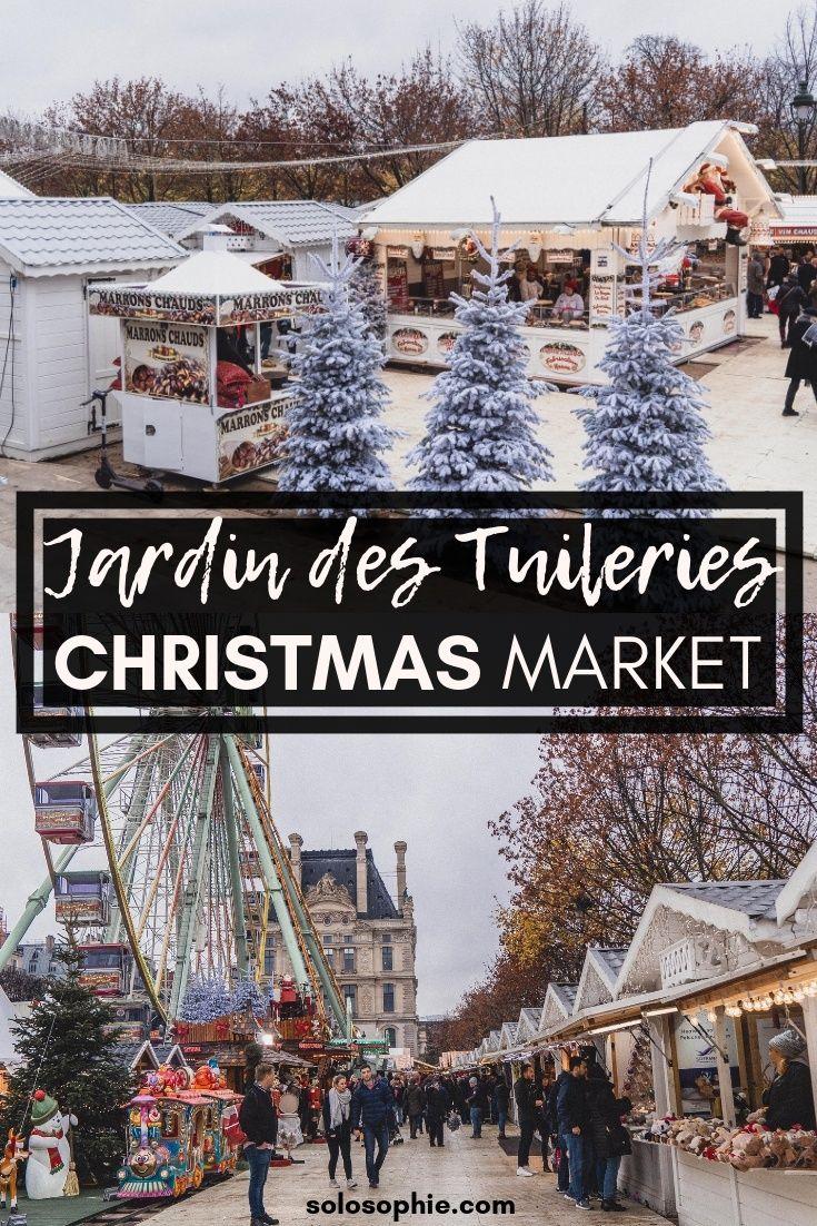 Jardin Des Tuileries Christmas Market In Paris Christmas In